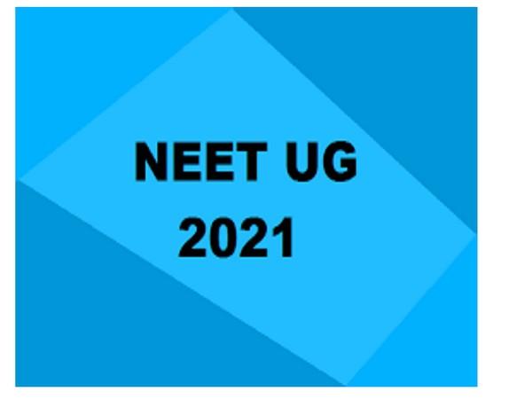 NEET 2021 UG exams