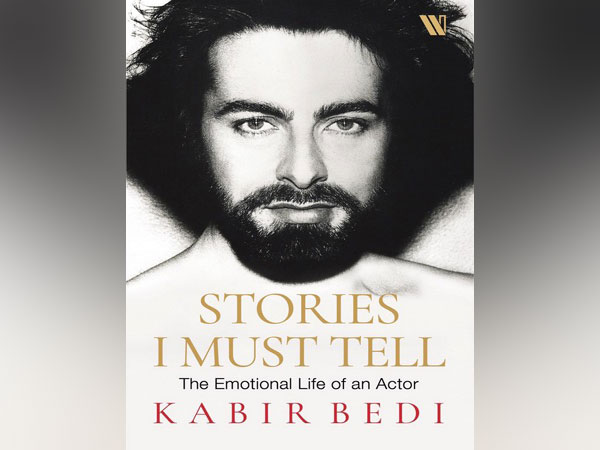 Cover of Kabir Bedi's autobiography 'Stories I Must Tell: The Emotional Life of an Actor'