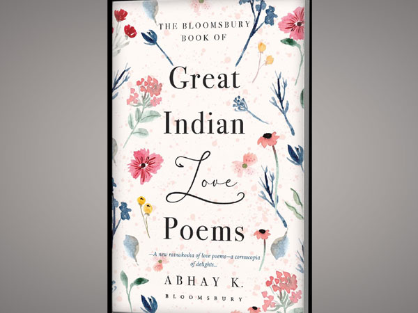 The Bloomsbury Book of Great Indian Poems by Abhay K.