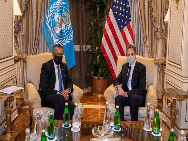 US Secretary of State Antony Blinken met WHO Director-General Tedros Adhanom Ghebreyesus