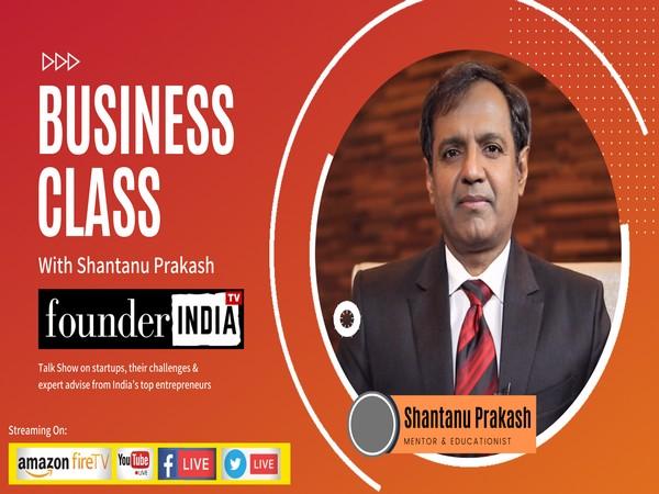 BusinessClass with Shantanu Prakash