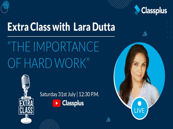 Classplus Extra Class by Lara Dutta on