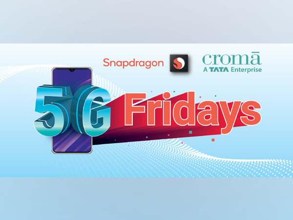 Croma and Qualcomm Technologies come together to launch 5G Friday