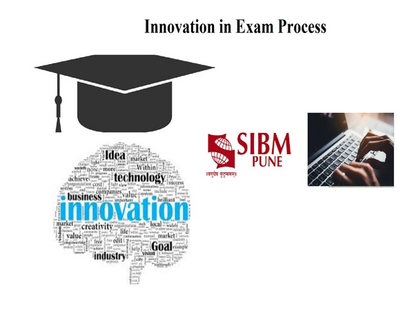 SIBM Pune bring innovation in its exam process