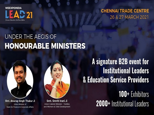 WEEXPOINDIA's LEAD '21 - Educational Leaders Meet at Chennai Trade Centre