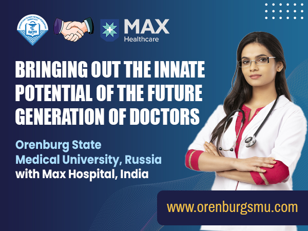 Orenburg State Medical University collaborates with Max Healthcare, India for observership program across various medical and surgical disciplines