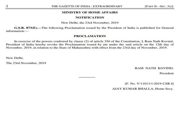 The proclamation revoking President's Rule in Maharashtra following the swearing-in of a new government in the state.