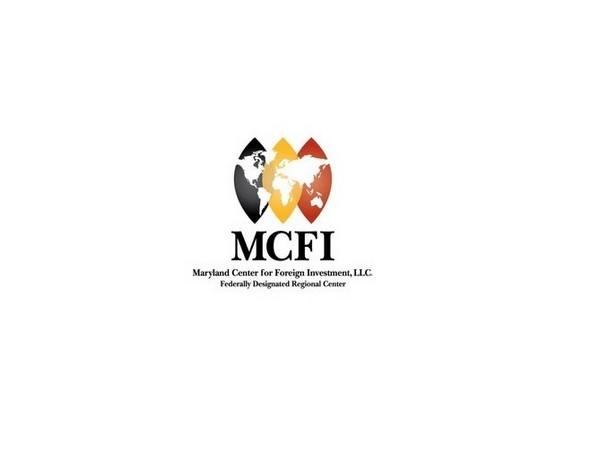 Maryland Center for Foreign Investment, LLC (MCFI)
