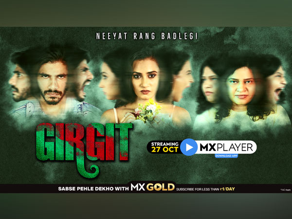 MX Player releases the trailer of Girgit: A wild take on when you're too far gone in love