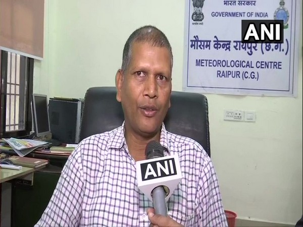 Meteorologist HP Chandra from Meteorological Centre in Raipur speaking to ANI