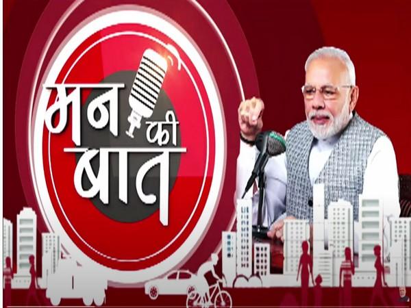 PM Modi's monthly radio programme 'Mann Ki Baat'.