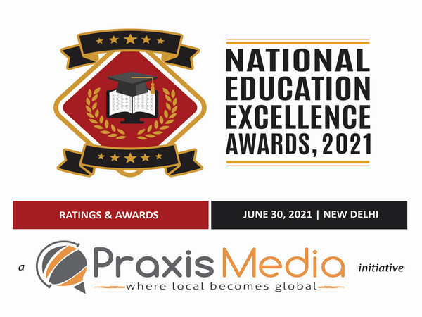 Praxis Media announced National Education Excellence Awards 2021