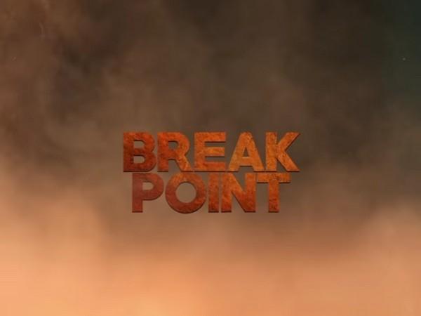 'Break Point'
