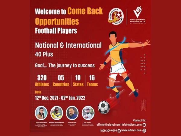 Veteran's super League 2021 will re-lift the spirit of Indian Football
