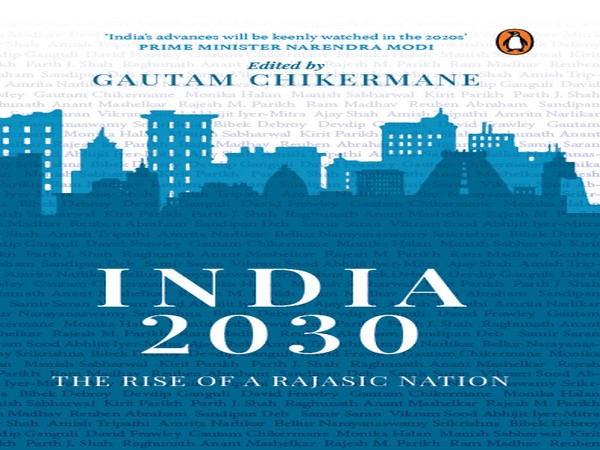 The book 'India 2030: The Rise of a Rajasic Nation'