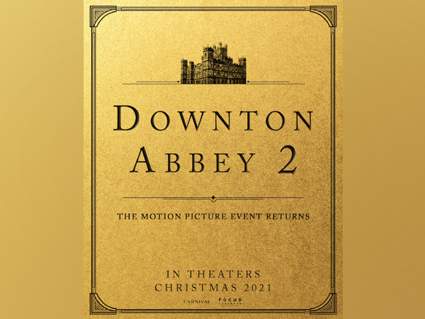 Poster of 'Downton Abbey 2' (Image Source: Twitter)