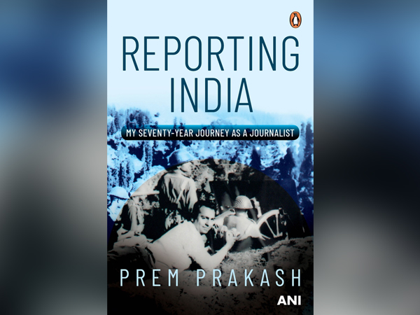 Cover of the book Reporting India: My Seventy-Year Journey'