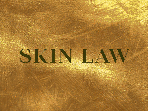 SKIN LAW