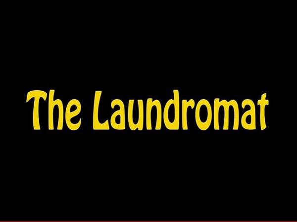 'The Laundromat'