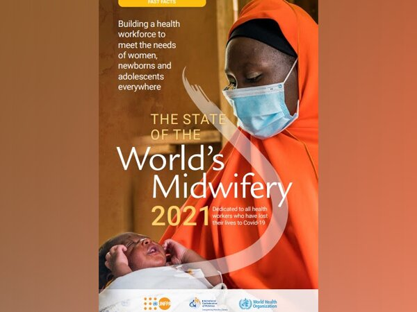 Global Shortage of 900,000 Midwives: 2021 State of World's Midwifery report