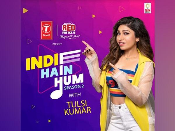 Indie Hain Hum - Season 2 with Tulsi Kumar