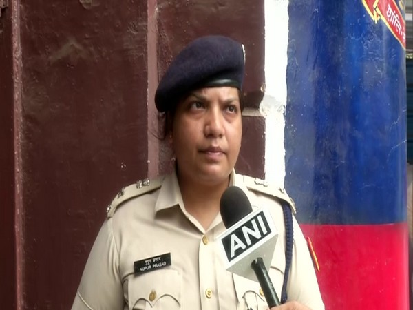 Nupur Prasad, Deputy Commissioner of police while talking to ANI